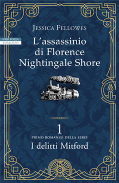 L'assassino di Florence Nightingale Shore - I deli...